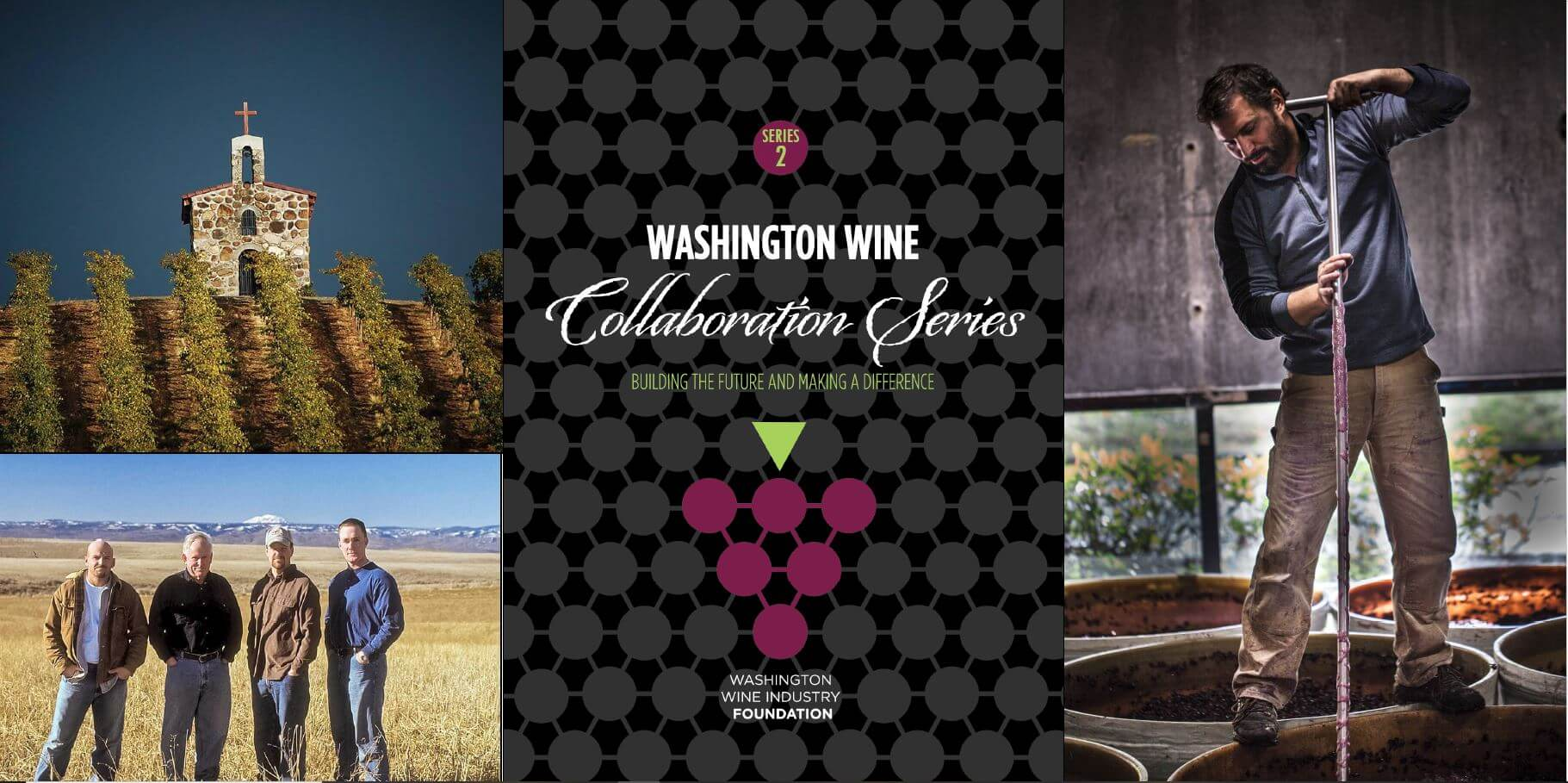 Washington Wine Collaboration Series #2 label + pictures of the vineyard, growers, and winemaker crushing grapes
